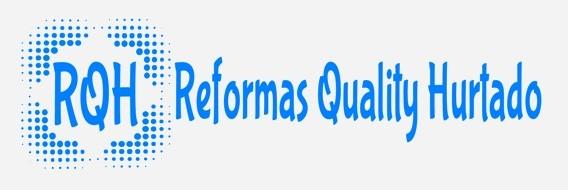 Reformas Quality Hurtado